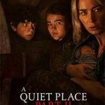 نقد و بررسی فیلم یک مکان ساکت 2 (A Quiet Place Part 2)