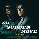 نقد و بررسی فیلم حرکت ناگهانی ممنوع (No Sudden Move)