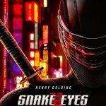 معرفی فیلم چشمان مار (Snake Eyes)